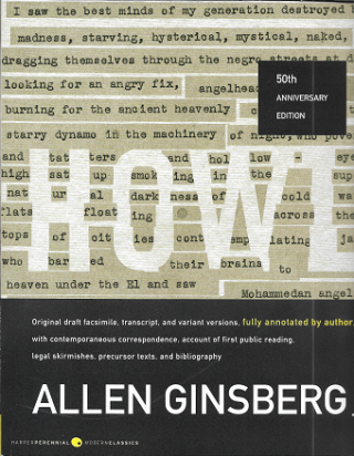 Howl: Original Draft Facsimile, Transcript, and Variant Versions, Fully Annotated by Author, with...