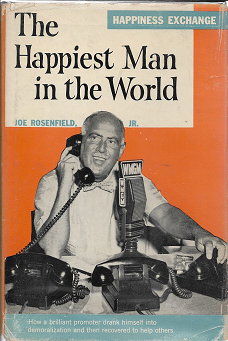 The Happiest Man in the World [SIGNED]. Joe Rosenfield Jr