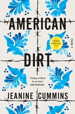 American Dirt: A Novel. Jeanine Cummins