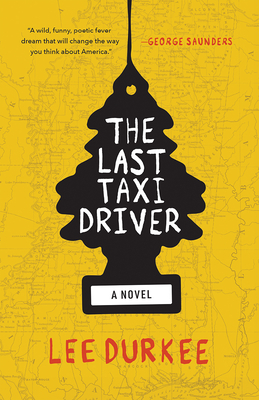The Last Taxi Driver. Lee Durkee