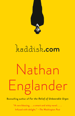 kaddish.com: A novel. Nathan Englander