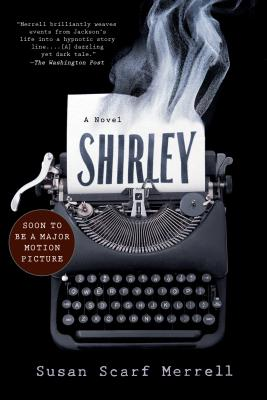 Shirley: A Novel. Susan Scarf Merrell