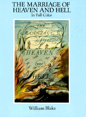 The Marriage of Heaven and Hell: A Facsimile in Full Color (Dover Fine Art, History of Art)....
