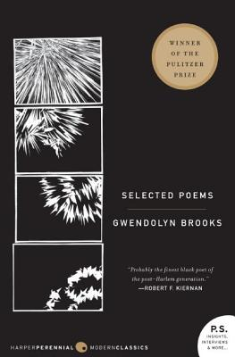 Selected Poems. Gwendolyn Brooks