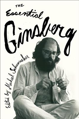 The Essential Ginsberg. Allen Ginsberg