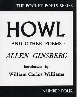 Howl and Other Poems (City Lights Pocket Poets, No. 4). Allen Ginsberg