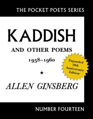 Kaddish and Other Poems: 50th Anniversary Edition (The Pocket Series). Allen Ginsberg