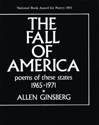 The Fall of America: Poems of These States 1965-1971 (City Lights Pocket Poets Series). Allen...
