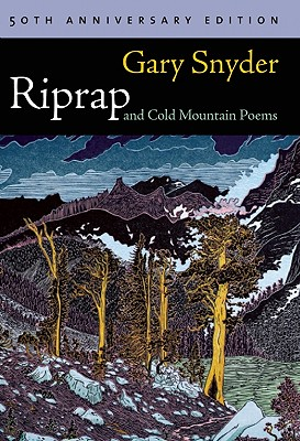 Riprap and Cold Mountain Poems. Gary Snyder