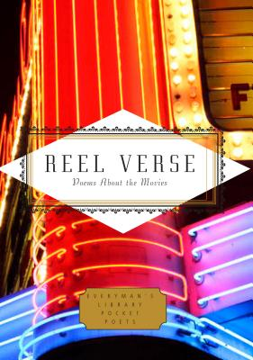 Reel Verse: Poems About the Movies (Everyman's Library Pocket Poets Series). Michael Waters,...
