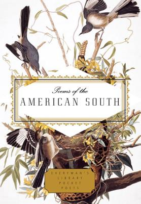 Poems of the American South (Everyman's Library Pocket Poets Series). David Biespiel