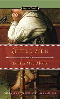 Little Men (Little Women Series). Louisa May Alcott, J. T. Barbarese