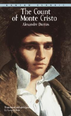 The Count of Monte Cristo (Bantam Classics). Alexandre Dumas