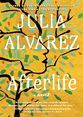 Afterlife. Julia Alvarez