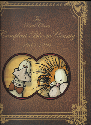 Bloom County: Real, Classy, & Compleat: 1980-1989. Berkeley Breathed
