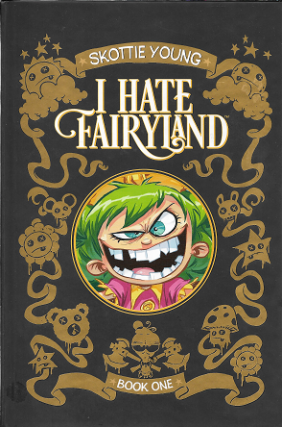 I Hate Fairyland. Skottie Young